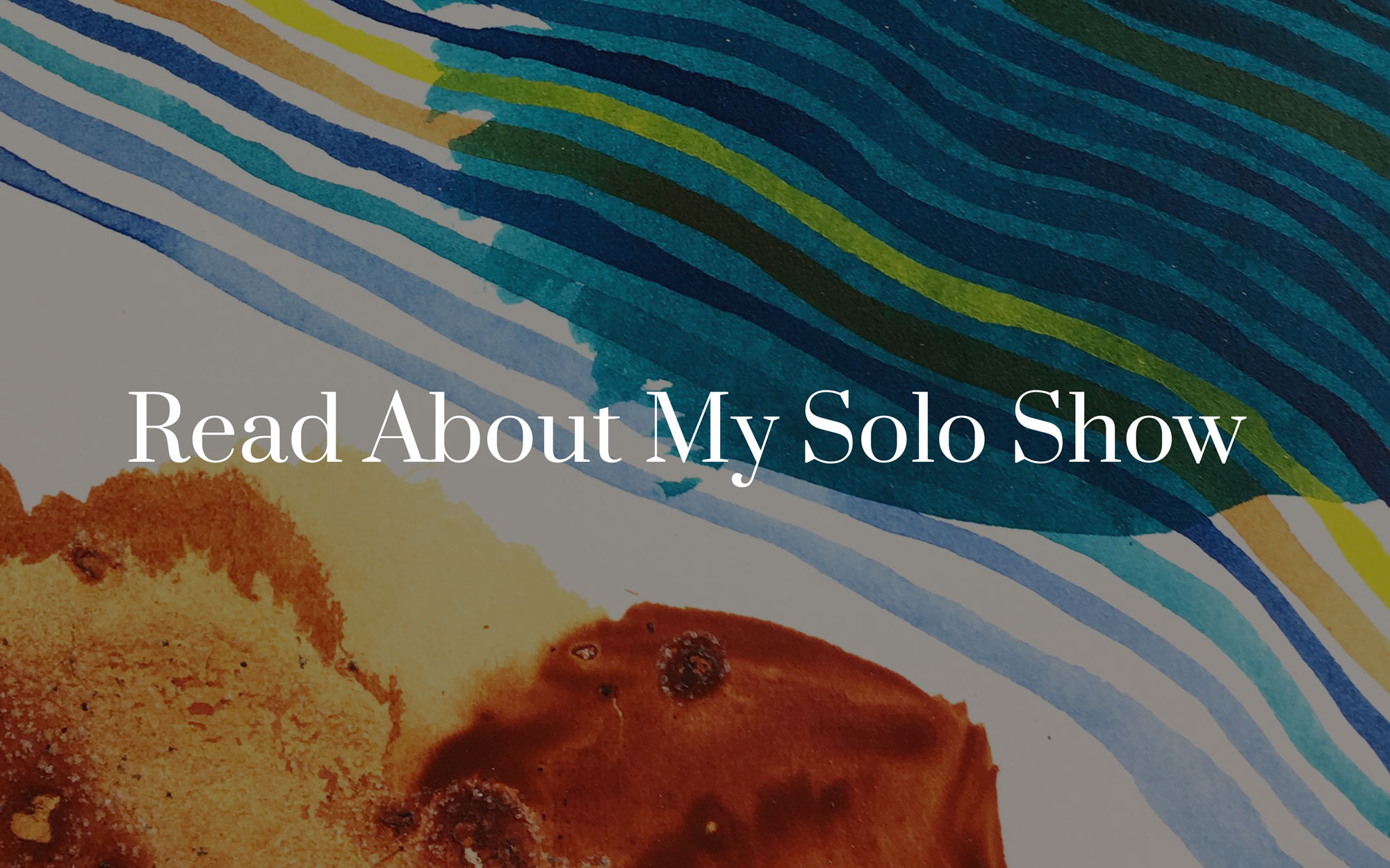 All about my solo art exhibition